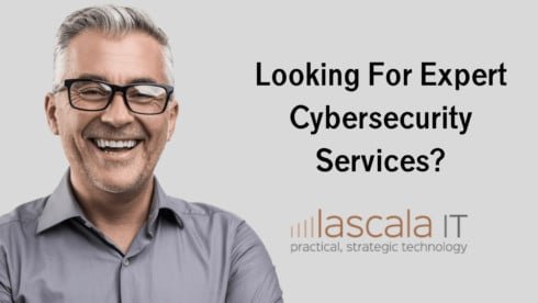 Looking For Expert Cybersecurity Services?